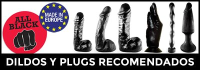 All Black, plugs y dildos anales hechos en Europa
